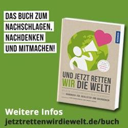 Banner Buch: Und jetzt retten wir die Welt 250x250px