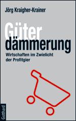 Buch-Tipp: Güterdämmerung