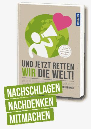 Buch: Und jetzt retten wir die Welt 250x250px
