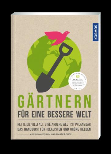 Buchcover: Gärtnern für eine besserer Welt
