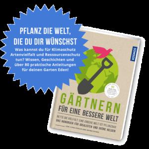 Leseprobe: Gärtnern für eine bessere Welt